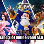 Cara Menang Slot Online Uang Asli Terbaik
