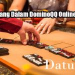 Taktik Menang Dalam DominoQQ Online Yang Tepat